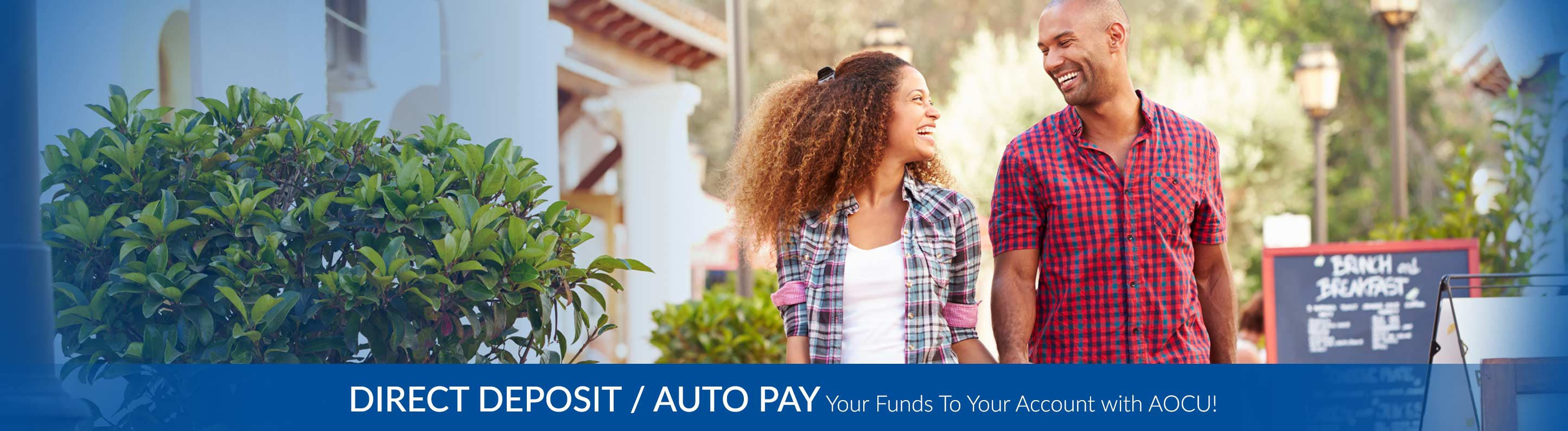 Direct deposit your funds to your account with AOCU - Learn More