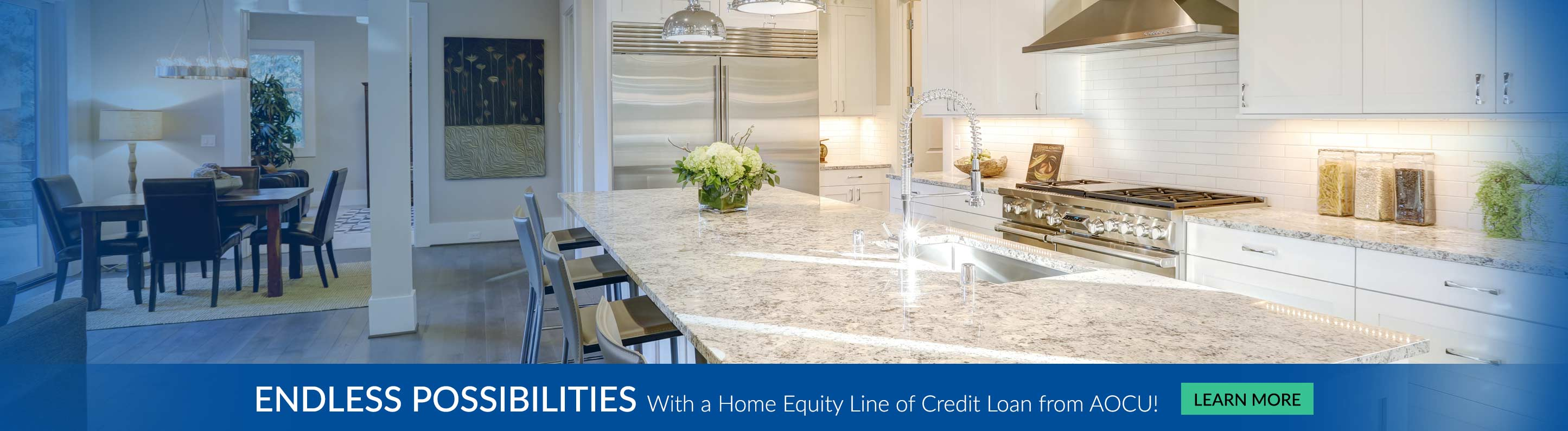 Endless Possibilities with a home equity line of credit loan from AOCU - Learn More